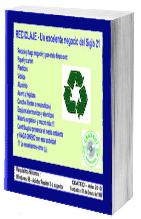 Reciclaje-Un excelente negocio del siglo 21